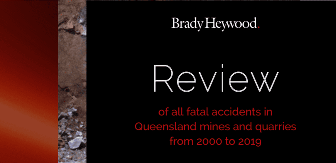 Brady Heywood Review of Queensland mining and quarrying deaths